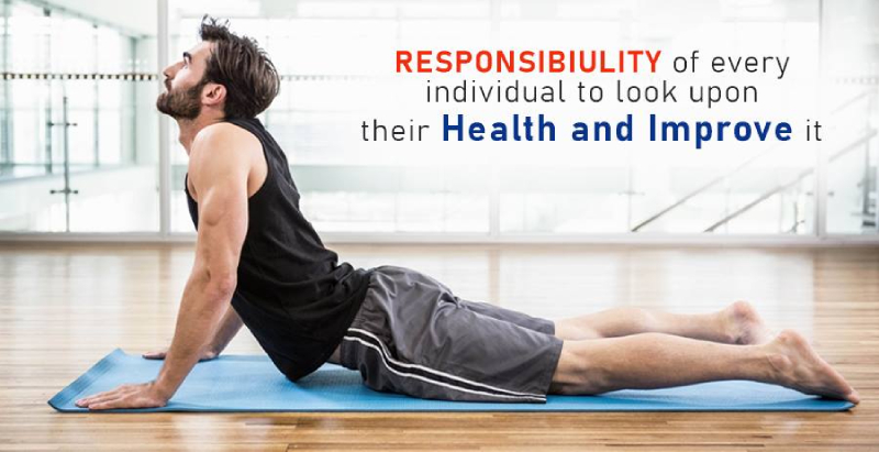 Responsibility of every individual to look upon their health and improve it